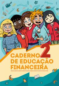 O Caderno de Educação Financeira para o 2.º ciclo do ensino básico