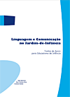 Linguagem e Comunicação no Jardim-de-Infância